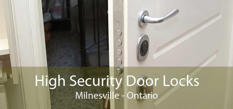 High Security Door Locks Milnesville - Ontario