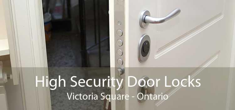High Security Door Locks Victoria Square - Ontario