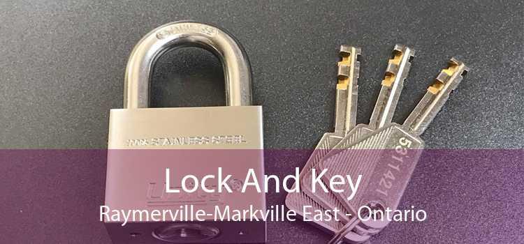 Lock And Key Raymerville-Markville East - Ontario