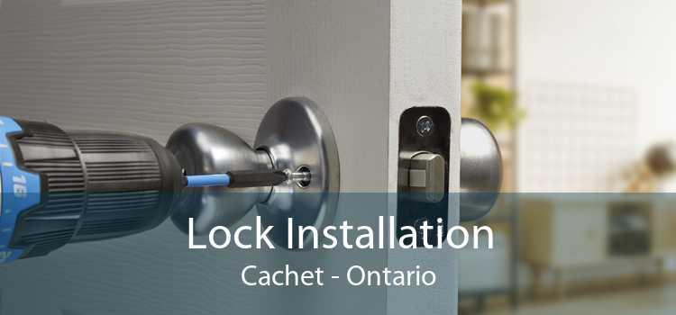 Lock Installation Cachet - Ontario