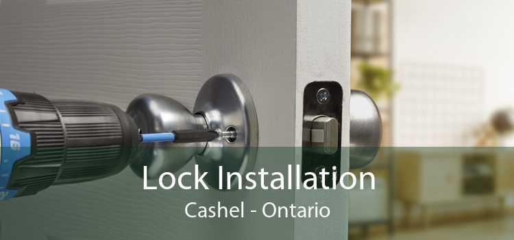 Lock Installation Cashel - Ontario