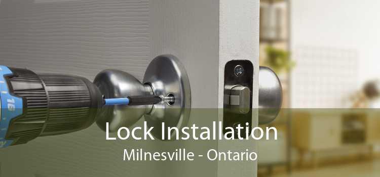 Lock Installation Milnesville - Ontario