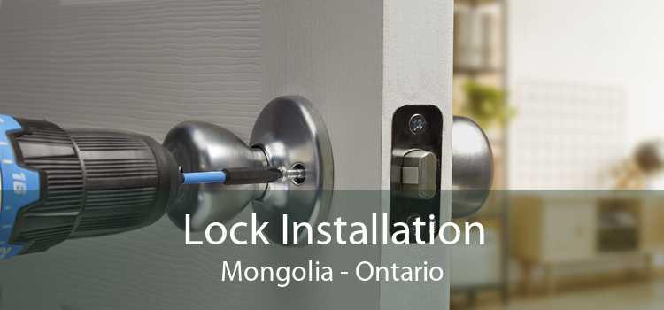 Lock Installation Mongolia - Ontario