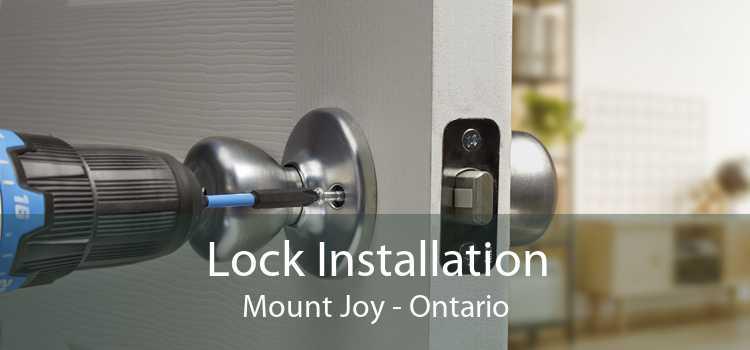 Lock Installation Mount Joy - Ontario