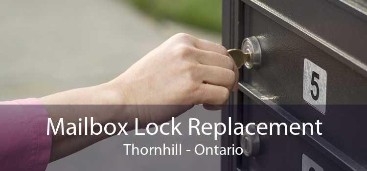 Mailbox Lock Replacement Thornhill - Ontario