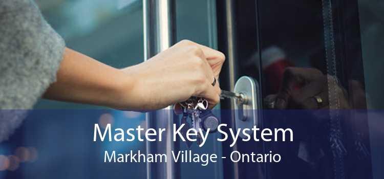 Master Key System Markham Village - Ontario