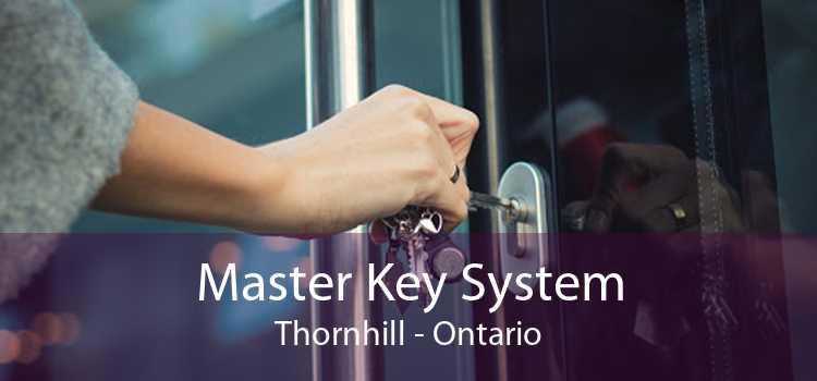 Master Key System Thornhill - Ontario