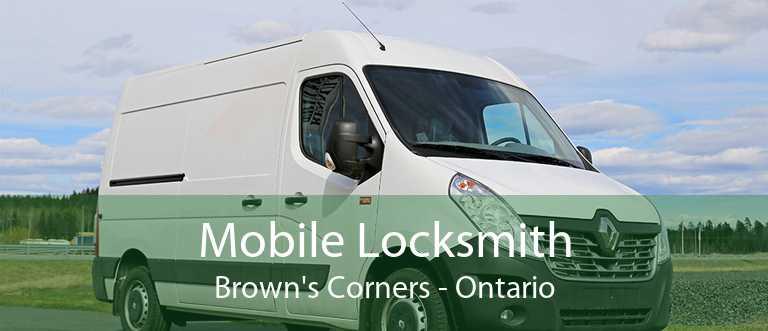 Mobile Locksmith Brown's Corners - Ontario