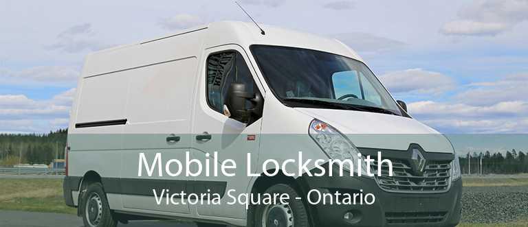 Mobile Locksmith Victoria Square - Ontario