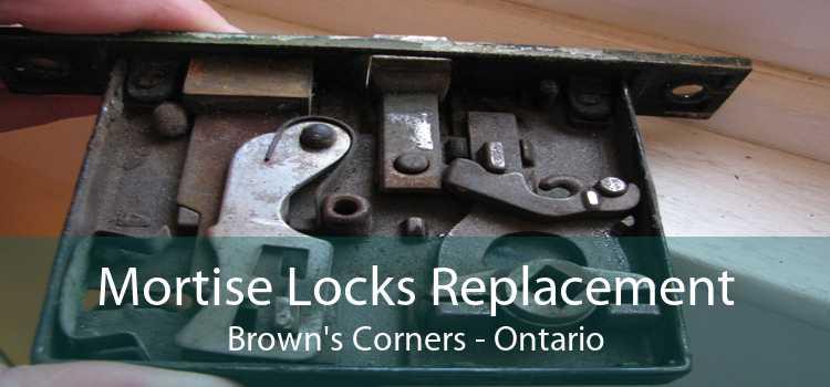 Mortise Locks Replacement Brown's Corners - Ontario