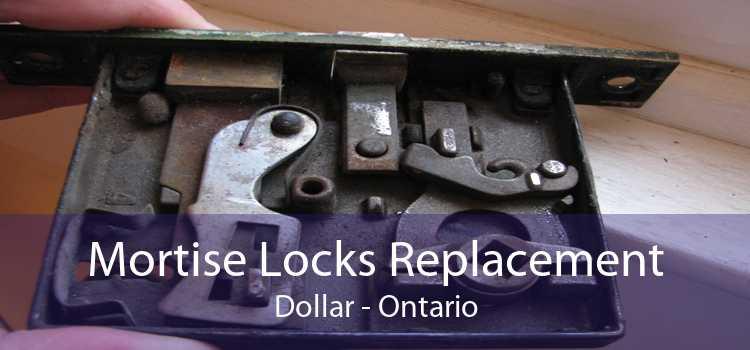 Mortise Locks Replacement Dollar - Ontario
