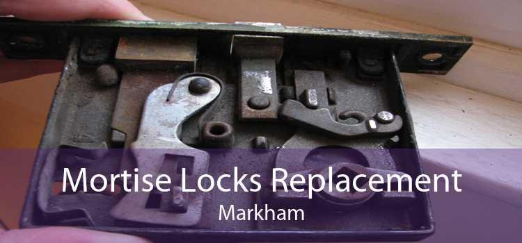 Mortise Locks Replacement Markham