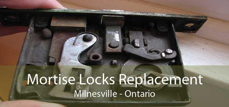 Mortise Locks Replacement Milnesville - Ontario