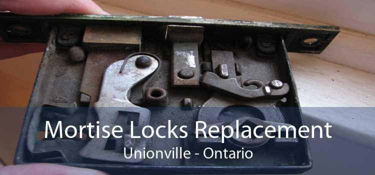 Mortise Locks Replacement Unionville - Ontario