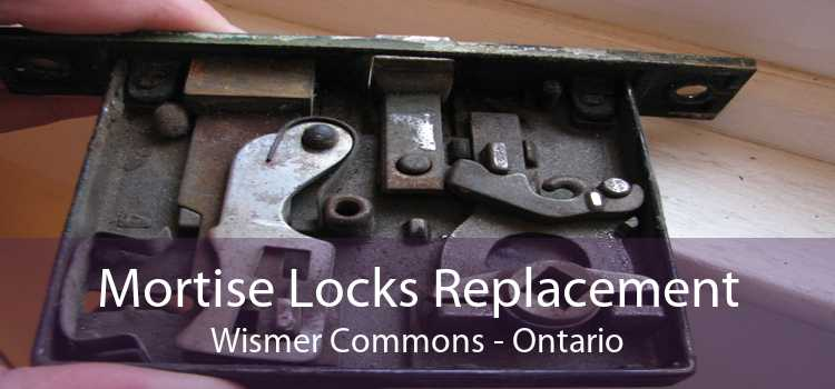 Mortise Locks Replacement Wismer Commons - Ontario