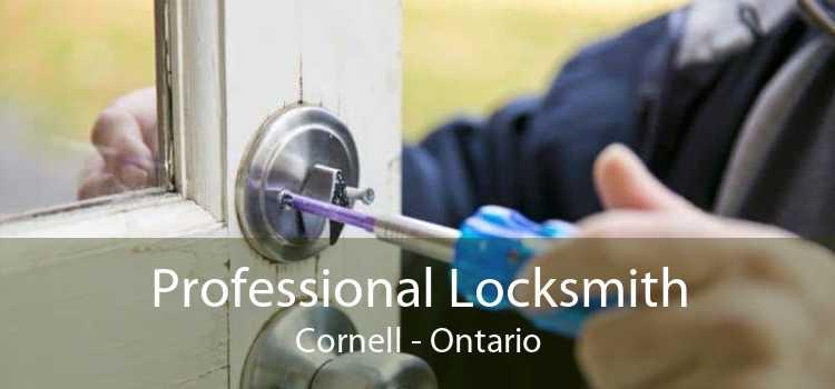 Professional Locksmith Cornell - Ontario