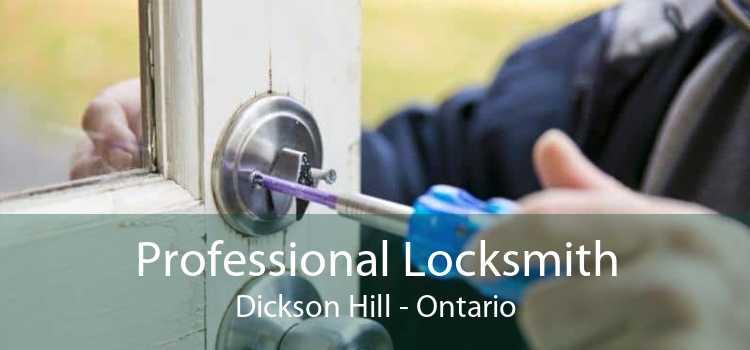 Professional Locksmith Dickson Hill - Ontario