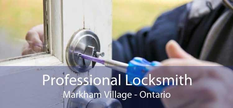 Professional Locksmith Markham Village - Ontario