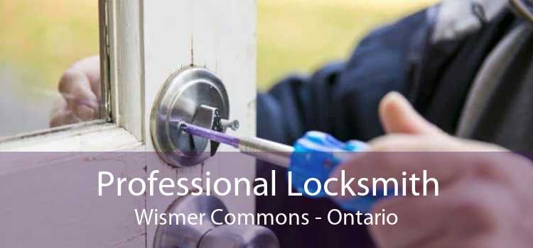 Professional Locksmith Wismer Commons - Ontario