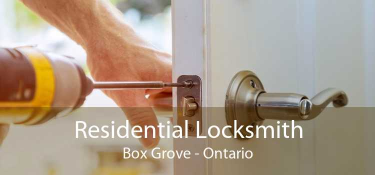 Residential Locksmith Box Grove - Ontario