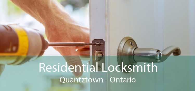 Residential Locksmith Quantztown - Ontario
