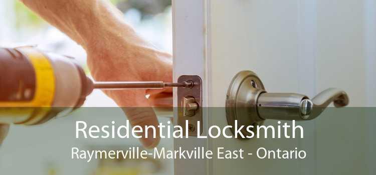 Residential Locksmith Raymerville-Markville East - Ontario