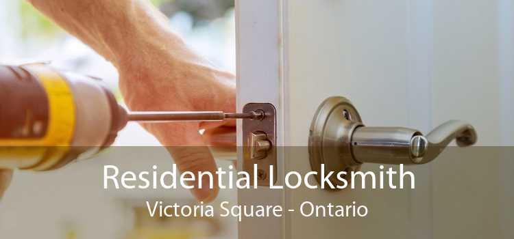 Residential Locksmith Victoria Square - Ontario