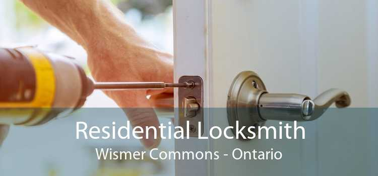 Residential Locksmith Wismer Commons - Ontario