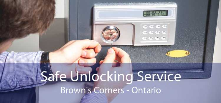 Safe Unlocking Service Brown's Corners - Ontario
