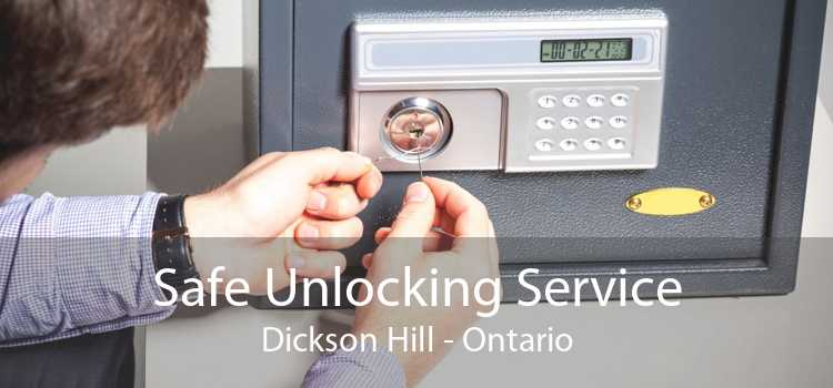 Safe Unlocking Service Dickson Hill - Ontario