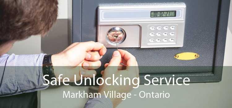 Safe Unlocking Service Markham Village - Ontario