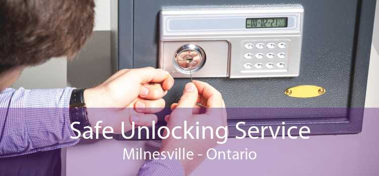 Safe Unlocking Service Milnesville - Ontario