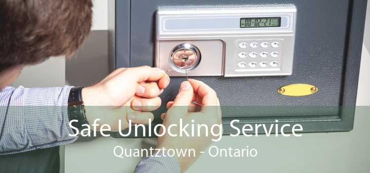 Safe Unlocking Service Quantztown - Ontario