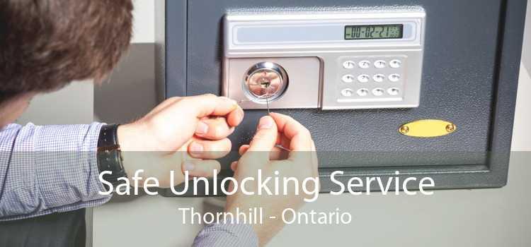 Safe Unlocking Service Thornhill - Ontario