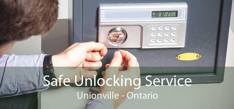 Safe Unlocking Service Unionville - Ontario