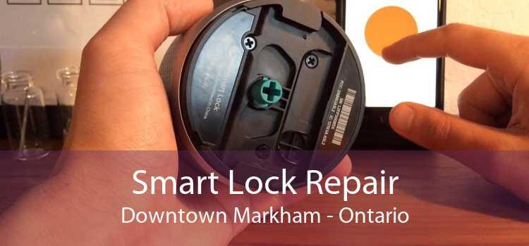 Smart Lock Repair Downtown Markham - Ontario
