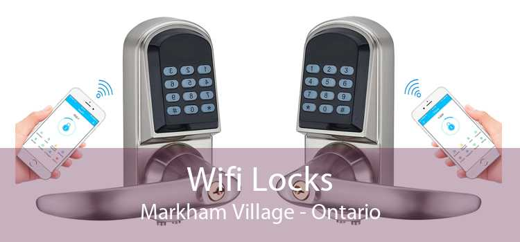 Wifi Locks Markham Village - Ontario